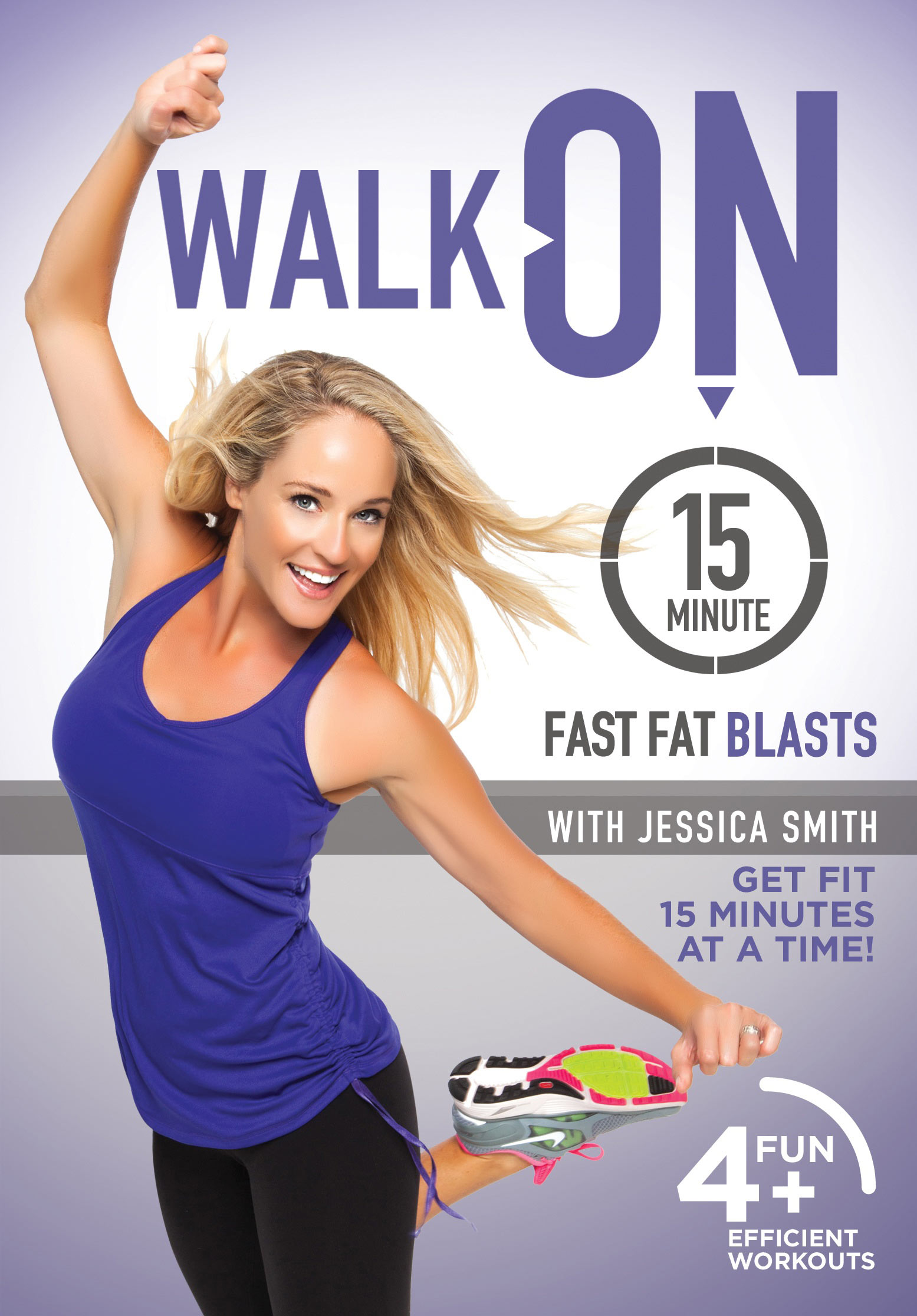 Walk On: 15 Minute Fast Fat Blasts