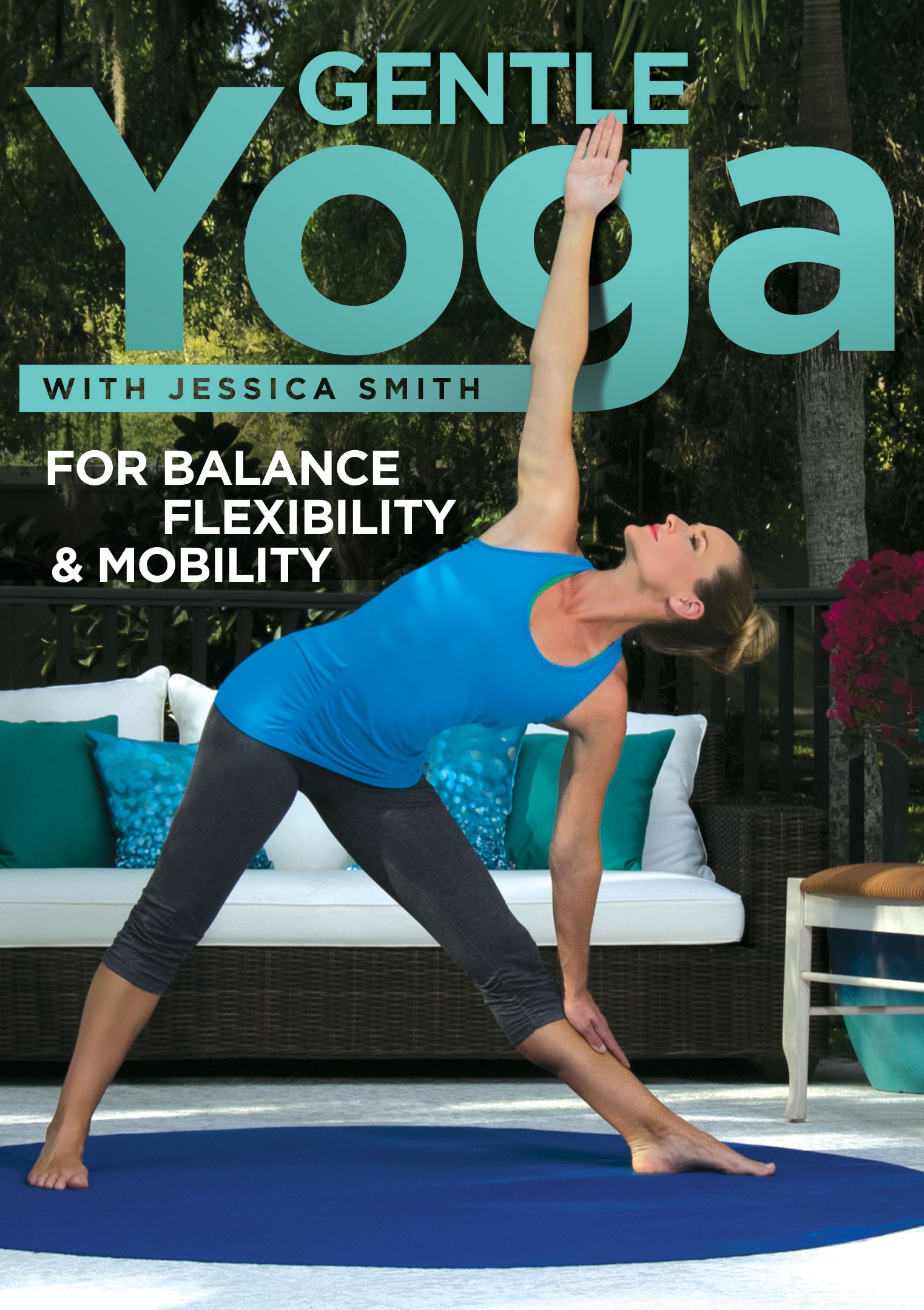 Gentle Yoga with Jessica Smith for Balance and Flexibility